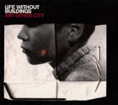 Life Without Buildings - The Leanover