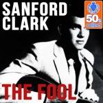 Sanford Clark - The Fool (Remastered)