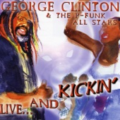George Clinton & The P-Funk All Stars - Give Up the Funk (Tear the Roof Off)