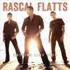 Nothing Like This - Rascal Flatts
