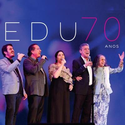 70 Anos (Ao Vivo) - Edu Lobo