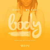 Body Feat. Mr Eazi Eugy - Eugy