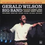 "Gerald Wilson Big Band - Blues for Yna, Yna (feat. Carmell Jones & Richard ""Groove"" Holmes)"