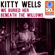 We Buried Her Beneath the Willows (Remastered) - Kitty Wells