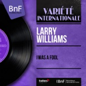 Larry Williams - I Was a Fool