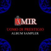 Uomo di Prestigio Album Sampler 1 (Medley) - Single