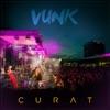 Curat (Live@Promenada) - Single, Vunk