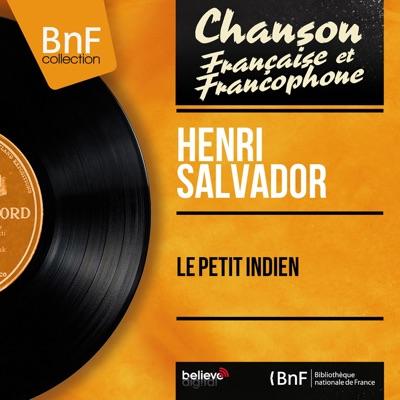 Le petit indien (Mono Version) - EP - Henri Salvador