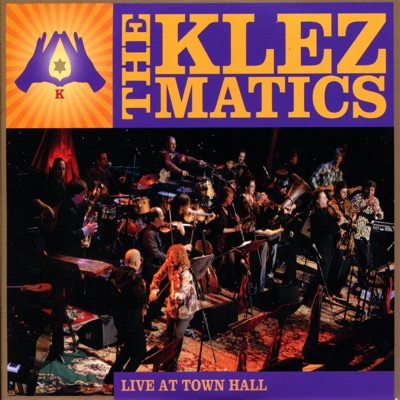 Live at Town Hall - The Klezmatics