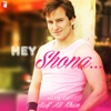 Hey Shona - Hits of Saif Ali Khan