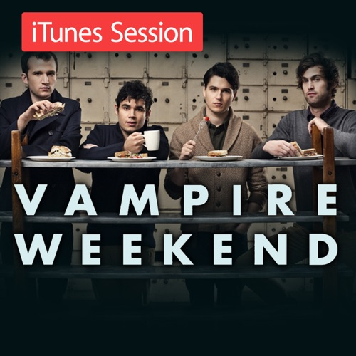 Vampire Weekend - iTunes Session - EP