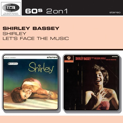 Shirley / Let's Face the Music - Shirley Bassey