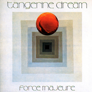Force Majeure - Tangerine Dream - Tangerine Dream