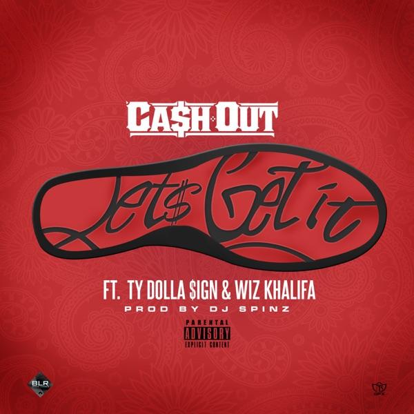 Let's Get It (feat. Ty Dolla $ign & Wiz Khalifa) - Single