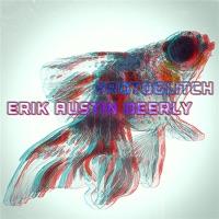 Erik Austin Deerly Itchy Pet