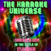 I Should Be So Lucky (Karaoke Version) [In the Style of Kylie Minogue]