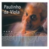 Argumento - Single, Paulinho da Viola