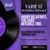 Belafonte revient au Carnegie Hall (Live, Mono Version), Harry Belafonte & The Chad Mitchell Trio