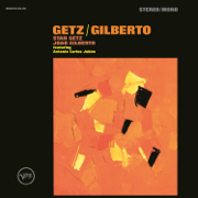 The Girl from Ipanema (Single Version) - Stan Getz & João Gilberto - Stan Getz & João Gilberto