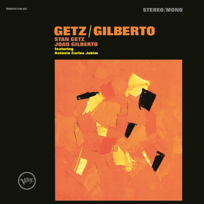 The Girl from Ipanema (Single Version) - Stan Getz & João Gilberto song