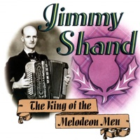 The King of the Melodeon Men by Jimmy Shand on Apple Music