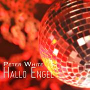 Hallo Engel - Peter White