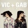 Vic and Gab