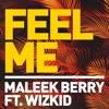 Feel Me feat Wizkid Single