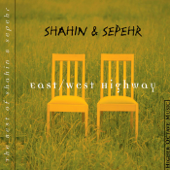 East/West Highway - The Best of Shahin & Sepehr