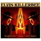 Elvin Killerbee - You Could Lean