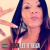Let It Reign (feat. The Game & Tre Yot) - Single, Reign