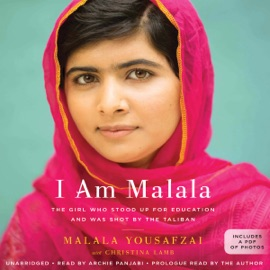 I Am Malala: How One Girl Stood Up for Education and Changed the World (Unabridged) - Malala Yousafzai mp3 listen download