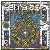Astralasia - The Politics of Ecstacy