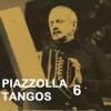 Piazzolla Tangos 6