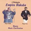 Mamie Music Clarification (feat. Pépé Kallé & Papy Tex) - Empire Bakuba