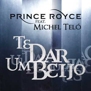 Te Dar um Beijo (feat. Michel Teló) - Single Mp3 Download