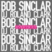 Everybody (feat. DJ Roland Clark) - Single