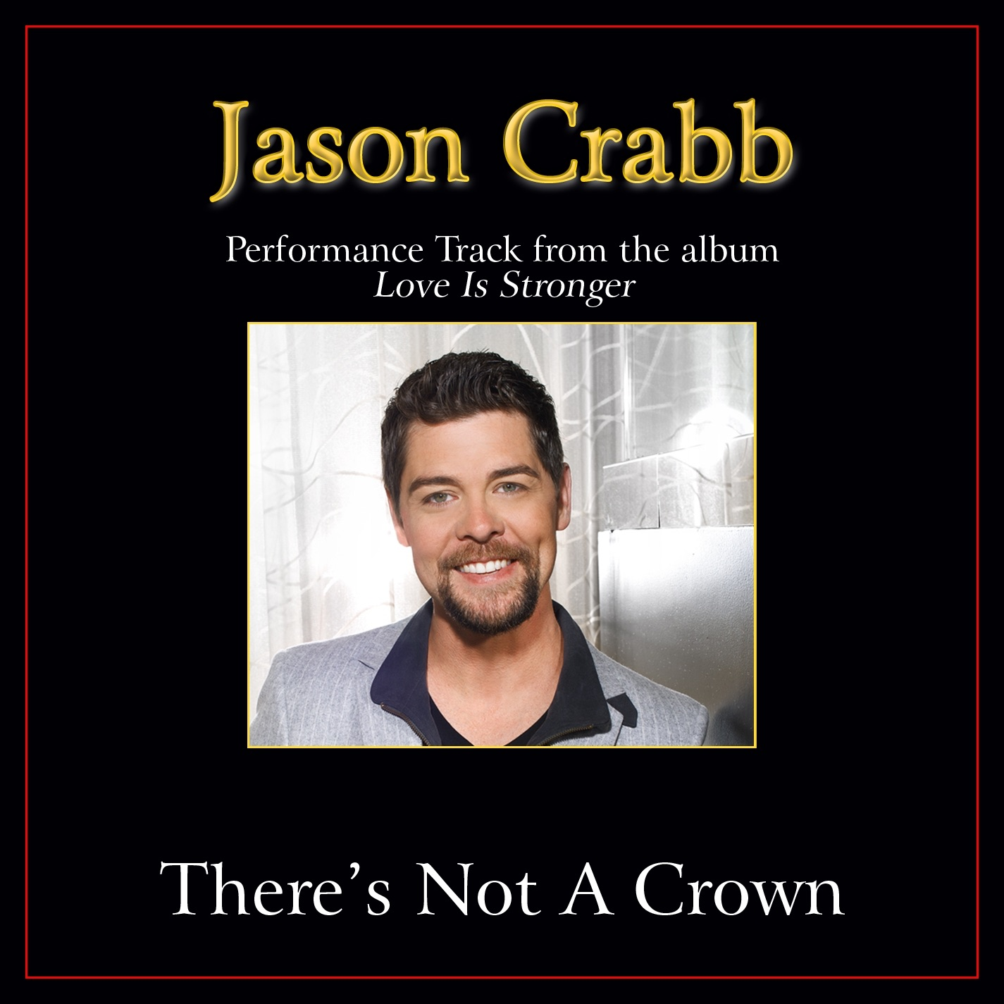 There's Not a Crown (Without a Cross) Performance Tracks - Single