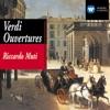 Verdi - Overtures & Ballet Music, New Philharmonia Orchestra, Orchestra Del Teatro Alla Scala Di Milan, Philharmonia Orchestra & Riccardo Muti