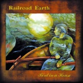 Railroad Earth - Like A Buddha