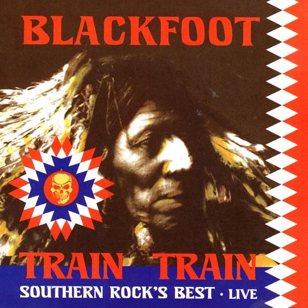 Blackfoot - Railroad Man