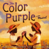 The Original Broadway Cast Of 'The Color Purple' - Huckleberry Pie/Mysterious Ways