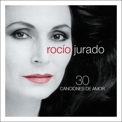 30 Canciones de Amor - Rocío Jurado