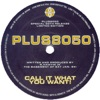Call It What You Want - EP ジャケット写真