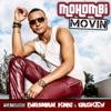 Movin French Version feat Birdman K M C Caskey Single