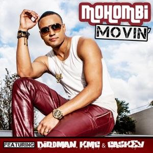 Movin (French Version) [feat. Birdman, K.M.C. & Caskey] - Single Mp3 Download