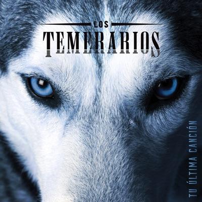 Tu Última Canción - Los Temerarios