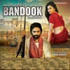 Bandook (Original Motion Picture Soundtrack)
