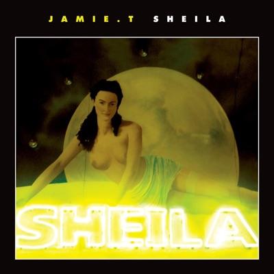 Sheila (feat. Lily Allen) - Single - Jamie T