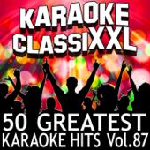 50 Greatest Karaoke Hits, Vol. 87 (Karaoke Version)